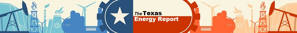 The Texas Energy Report Archives
